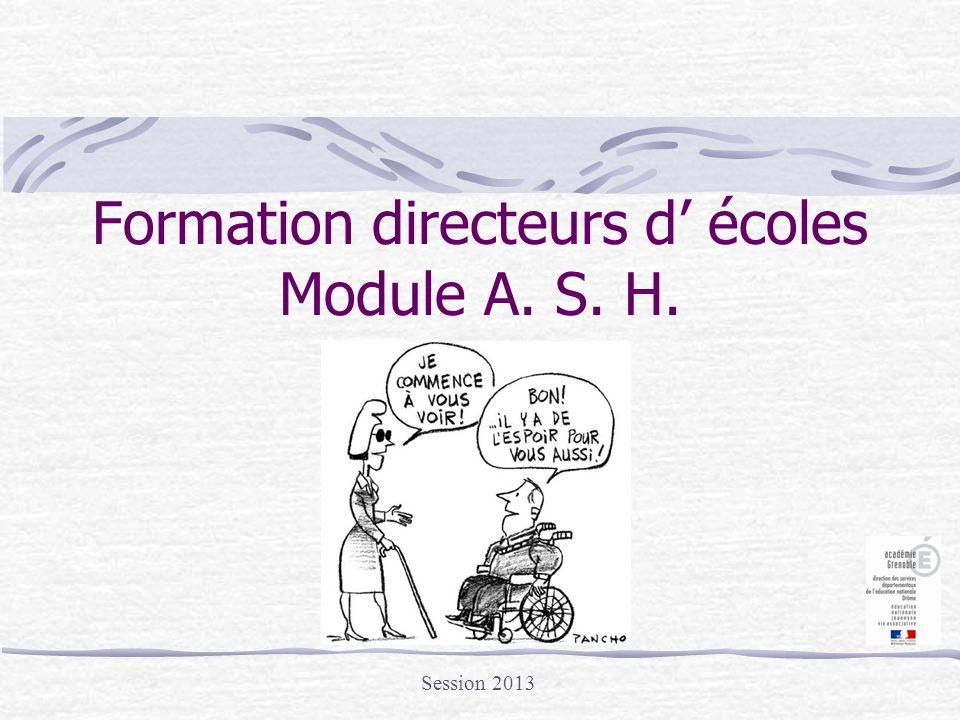 Formation directeurs d' écoles Module A. S. H.