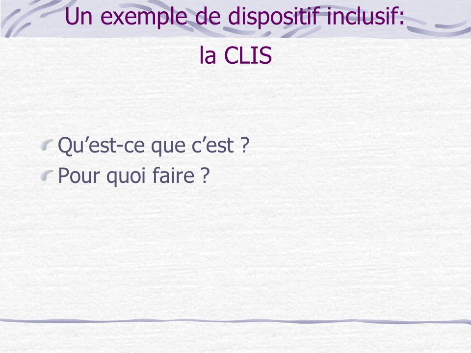 Un exemple de dispositif inclusif: la CLIS