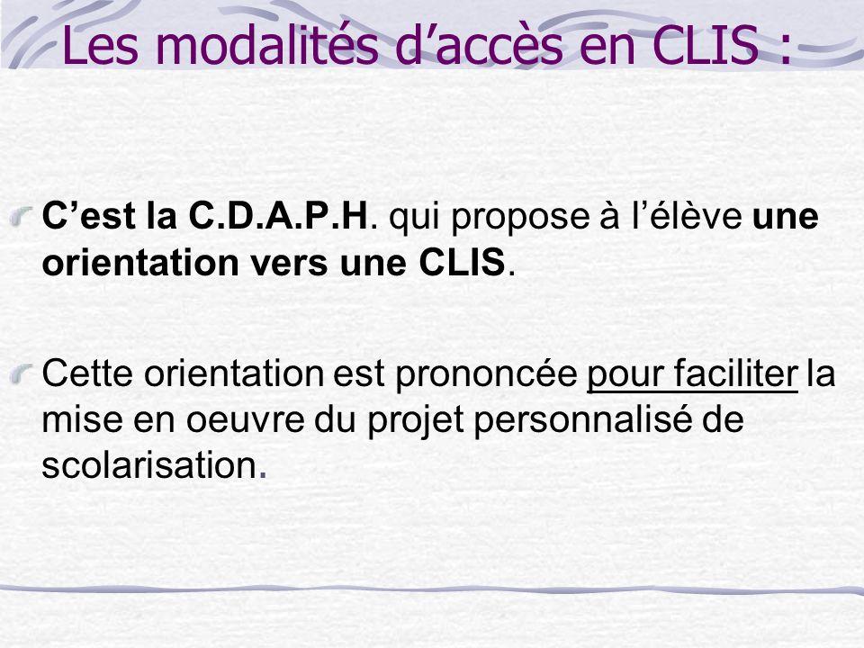 Les modalités d'accès en CLIS :