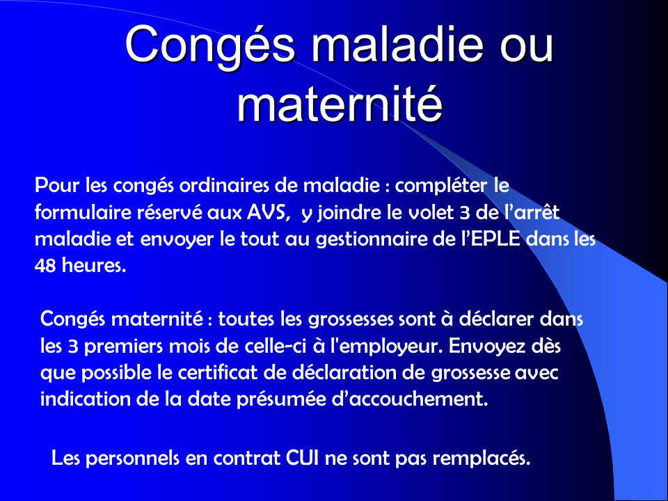 Congés maladie ou maternité