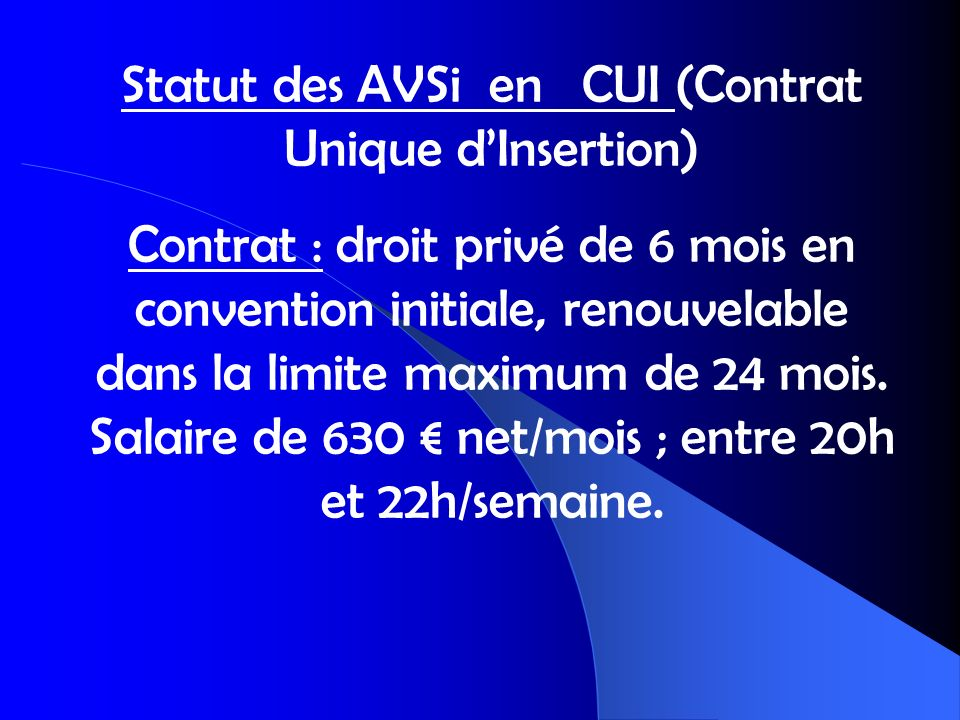 Statut des AVSi en CUI (Contrat Unique d'Insertion)