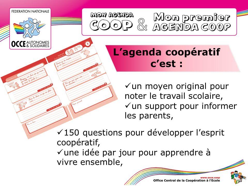 L'agenda coopératif c'est :