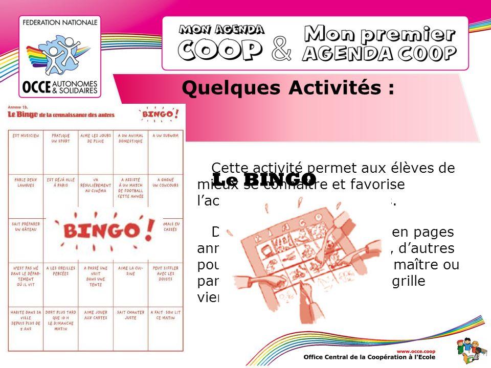 Quelques Activités : Le BINGO