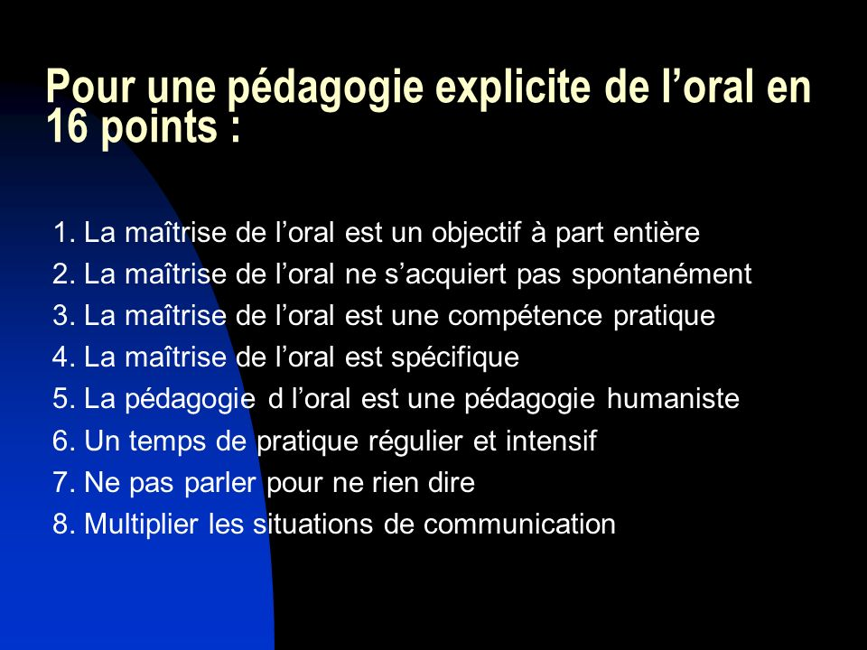 Pour une pédagogie explicite de l'oral en 16 points :