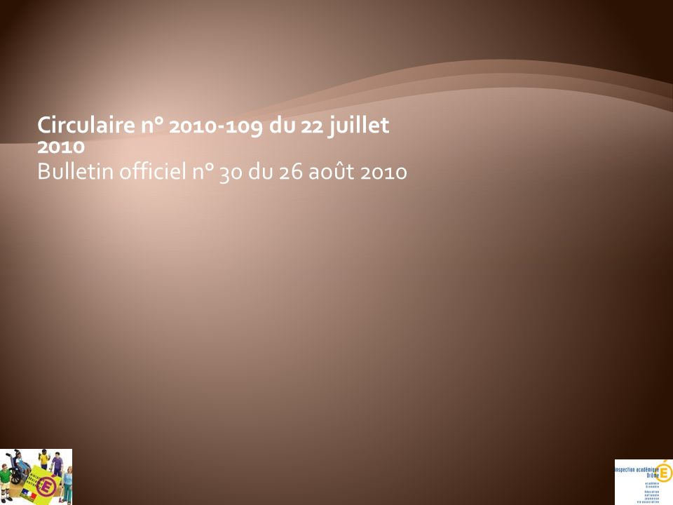 Circulaire n° 2010-109 du 22 juillet 2010