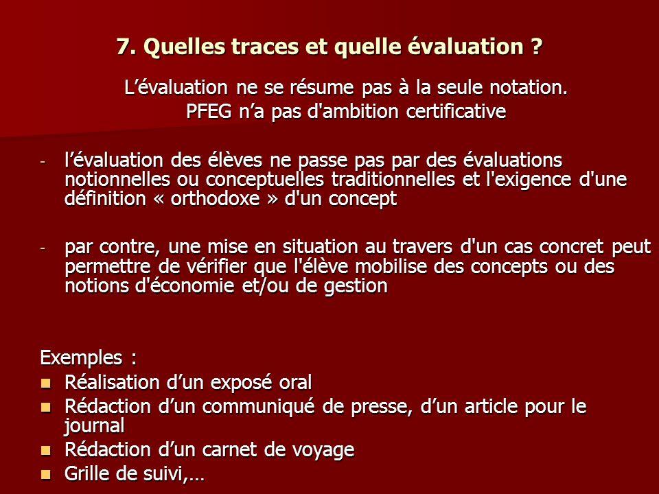7. Quelles traces et quelle évaluation