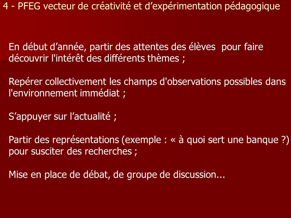 4 - PFEG vecteur de créativité et d'expérimentation pédagogique