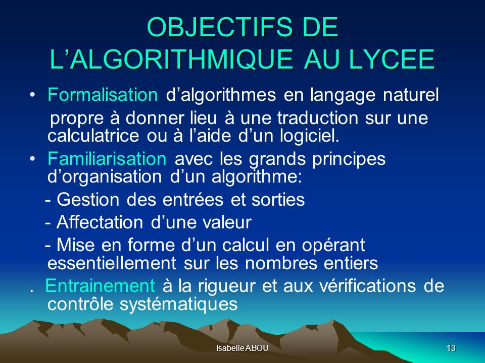 OBJECTIFS DE L'ALGORITHMIQUE AU LYCEE
