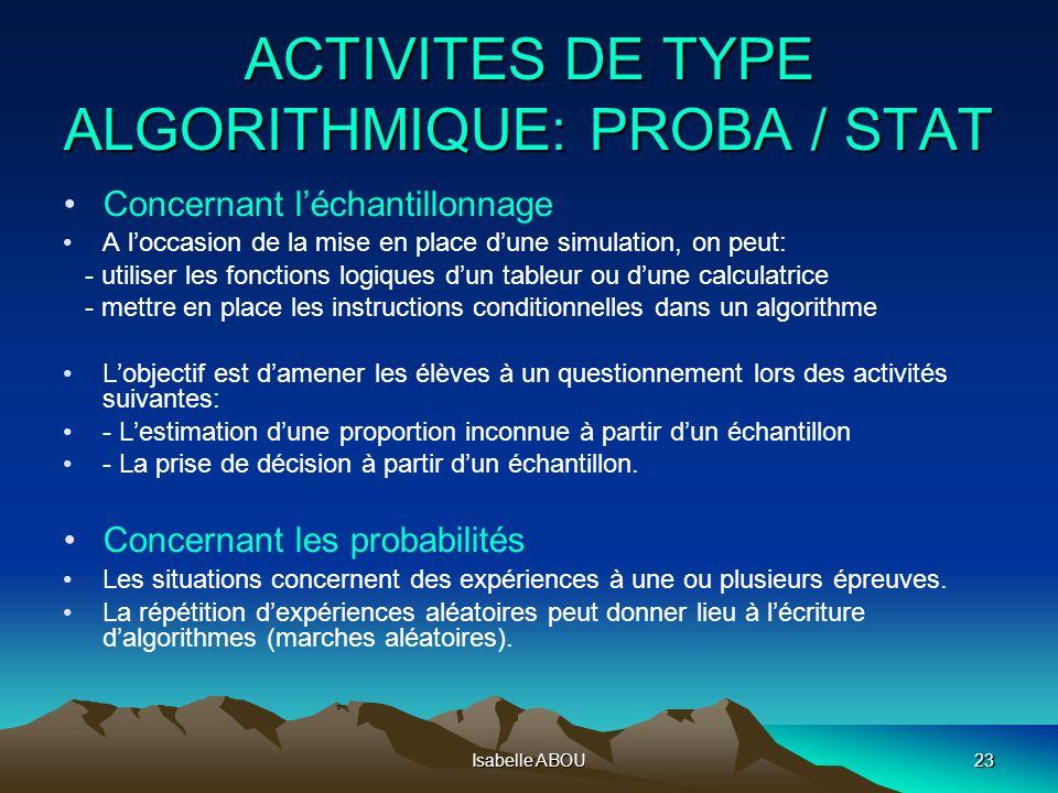 ACTIVITES DE TYPE ALGORITHMIQUE: PROBA / STAT
