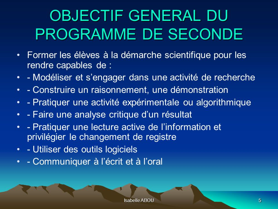 OBJECTIF GENERAL DU PROGRAMME DE SECONDE