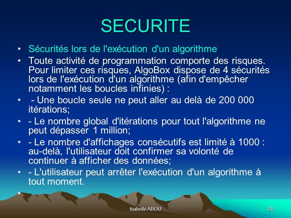SECURITE Sécurités lors de l exécution d un algorithme