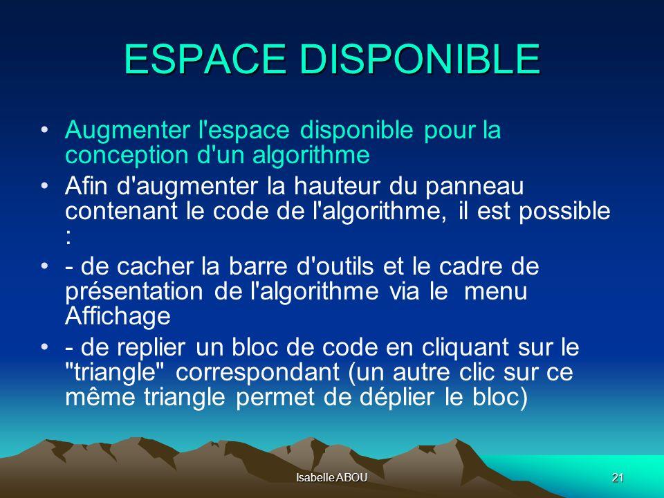 ESPACE DISPONIBLEAugmenter l espace disponible pour la conception d un algorithme.