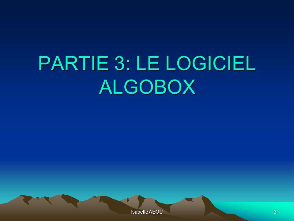 PARTIE 3: LE LOGICIEL ALGOBOX