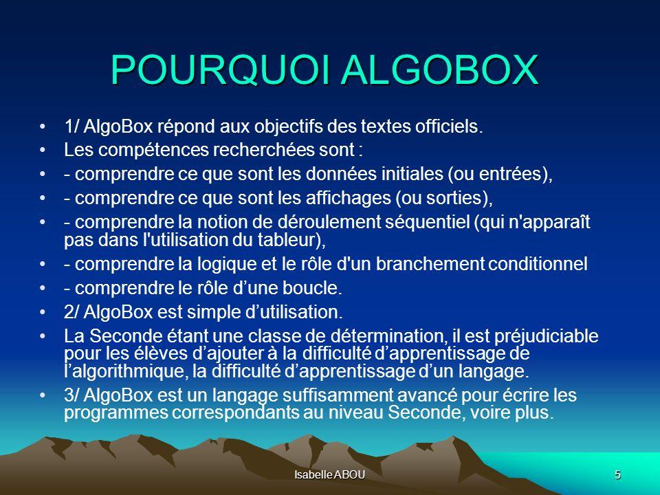 POURQUOI ALGOBOX 1/ AlgoBox répond aux objectifs des textes officiels.