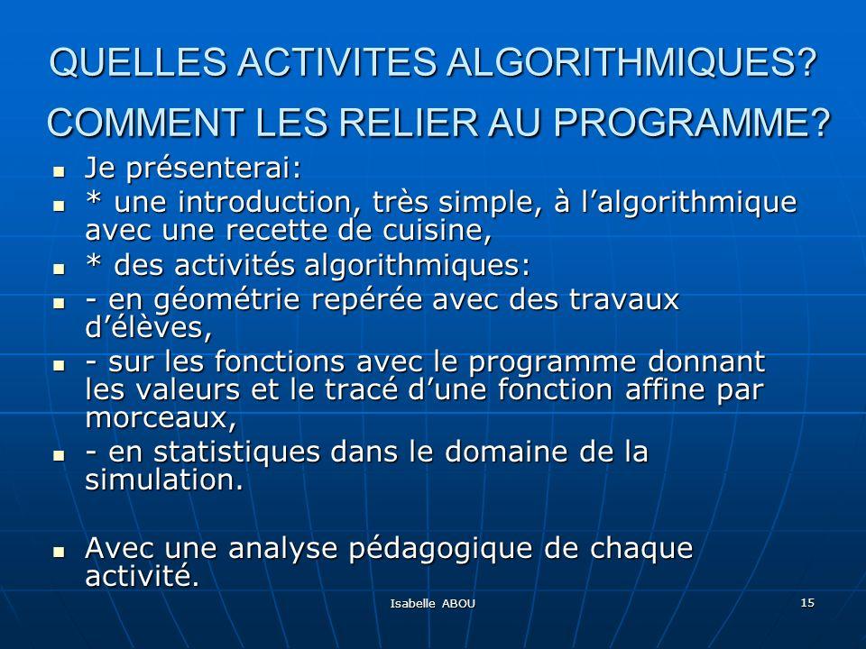 QUELLES ACTIVITES ALGORITHMIQUES COMMENT LES RELIER AU PROGRAMME