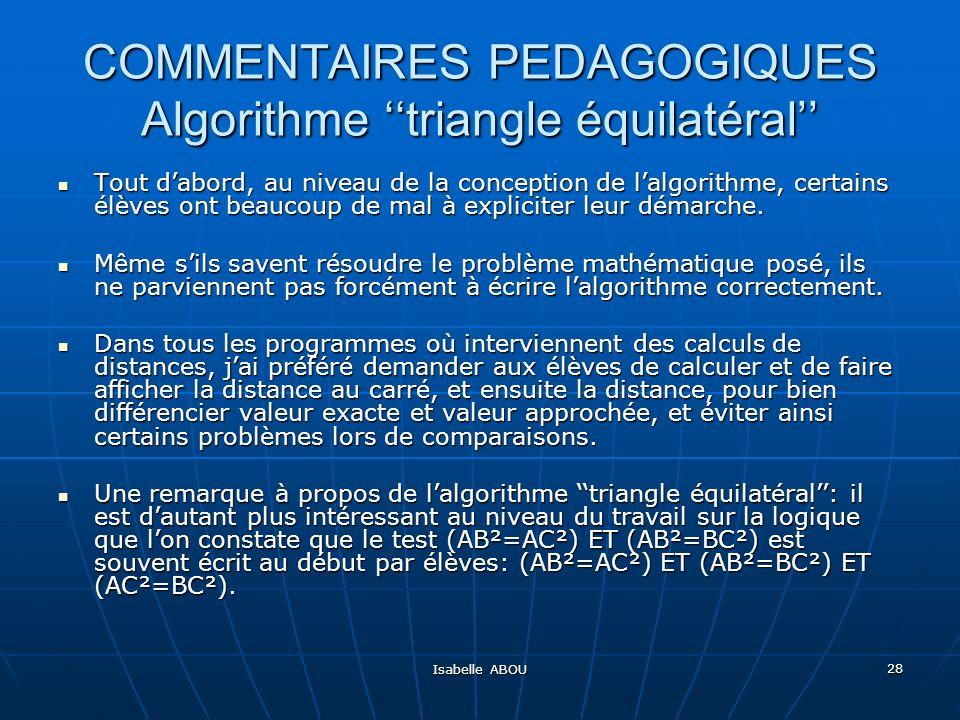 COMMENTAIRES PEDAGOGIQUES Algorithme ''triangle équilatéral''