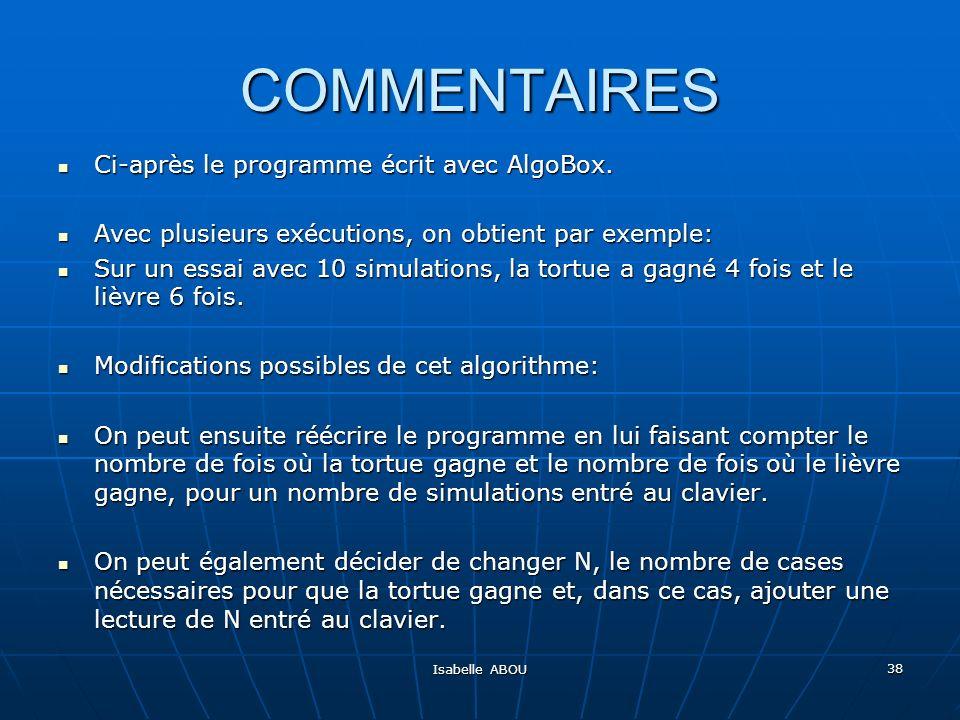 COMMENTAIRES Ci-après le programme écrit avec AlgoBox.