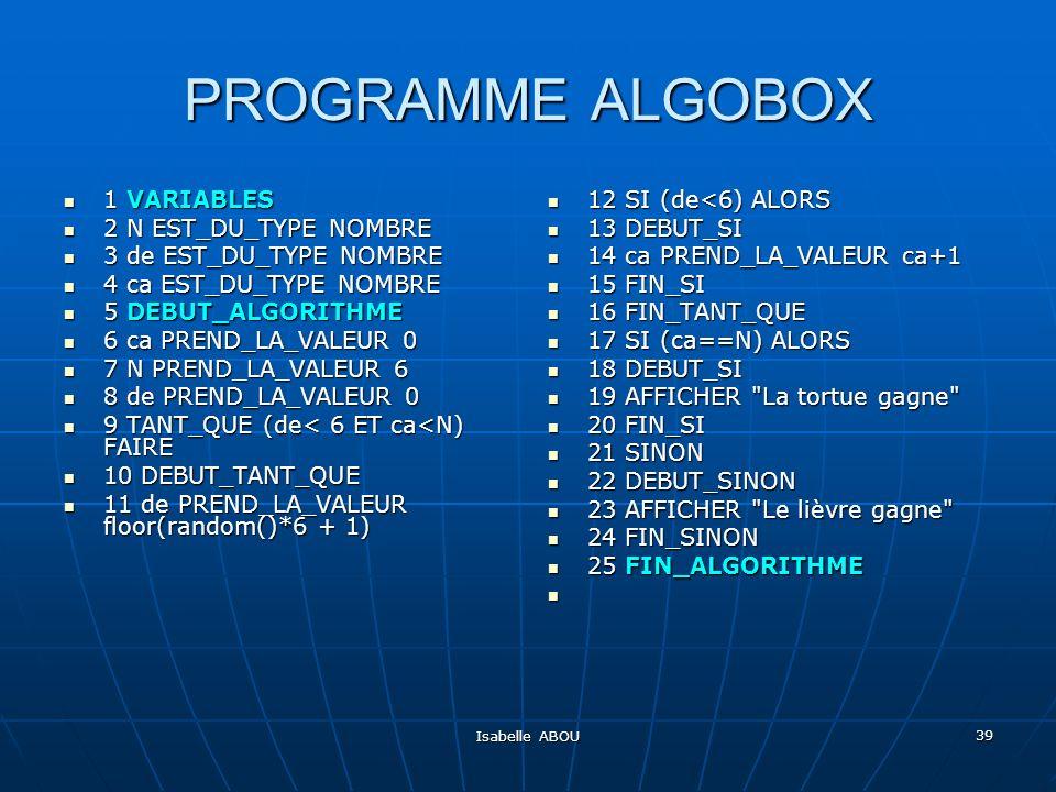 PROGRAMME ALGOBOX 1 VARIABLES 2 N EST_DU_TYPE NOMBRE