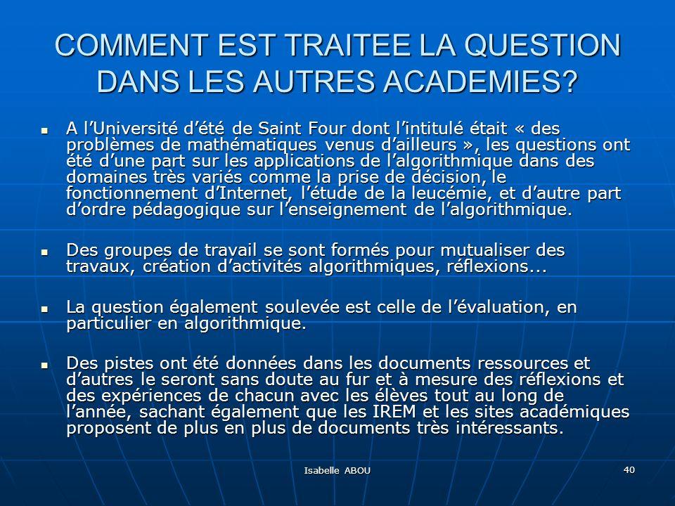 COMMENT EST TRAITEE LA QUESTION DANS LES AUTRES ACADEMIES