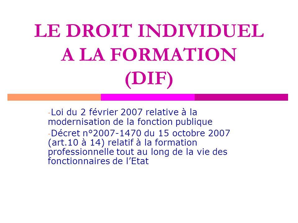 LE DROIT INDIVIDUEL A LA FORMATION (DIF)