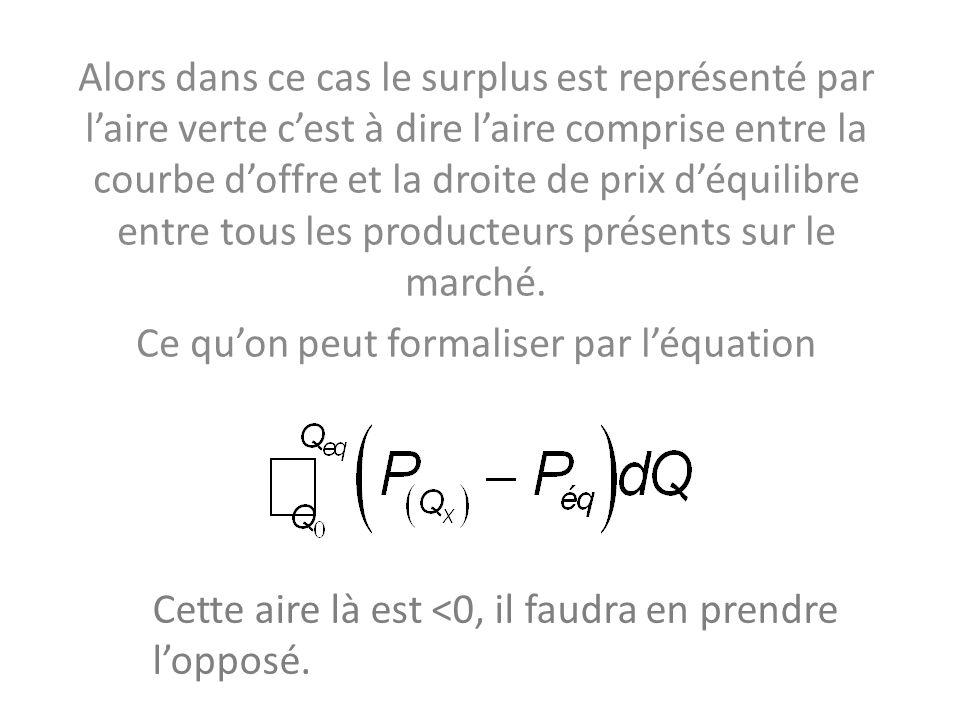 Ce qu'on peut formaliser par l'équation