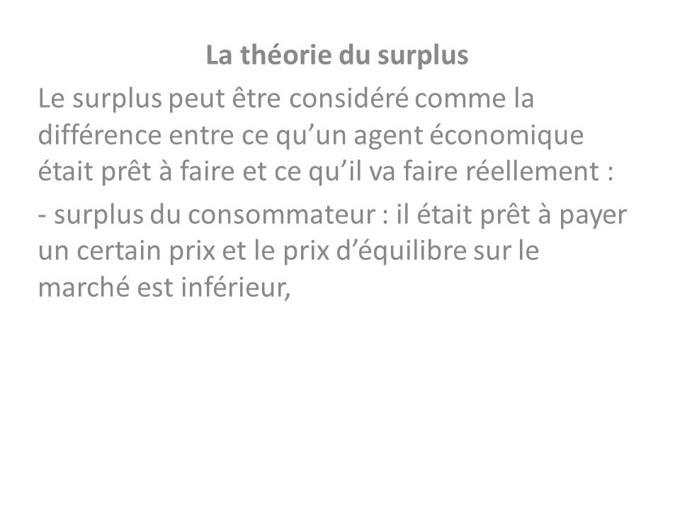 La théorie du surplus