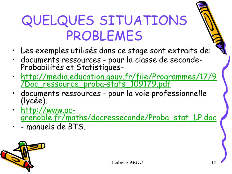 QUELQUES SITUATIONS PROBLEMES