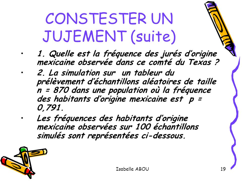 CONSTESTER UN JUJEMENT (suite)