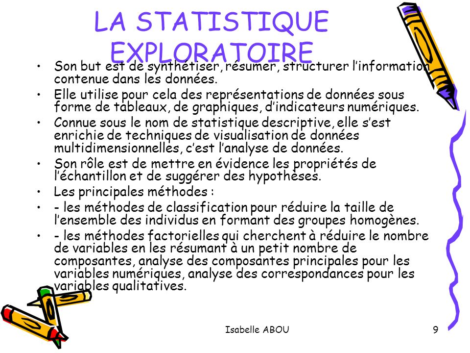 LA STATISTIQUE EXPLORATOIRE