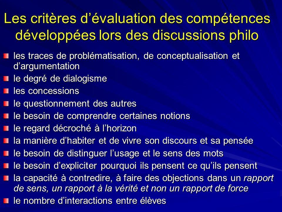 Les critères d'évaluation des compétences développées lors des discussions philo