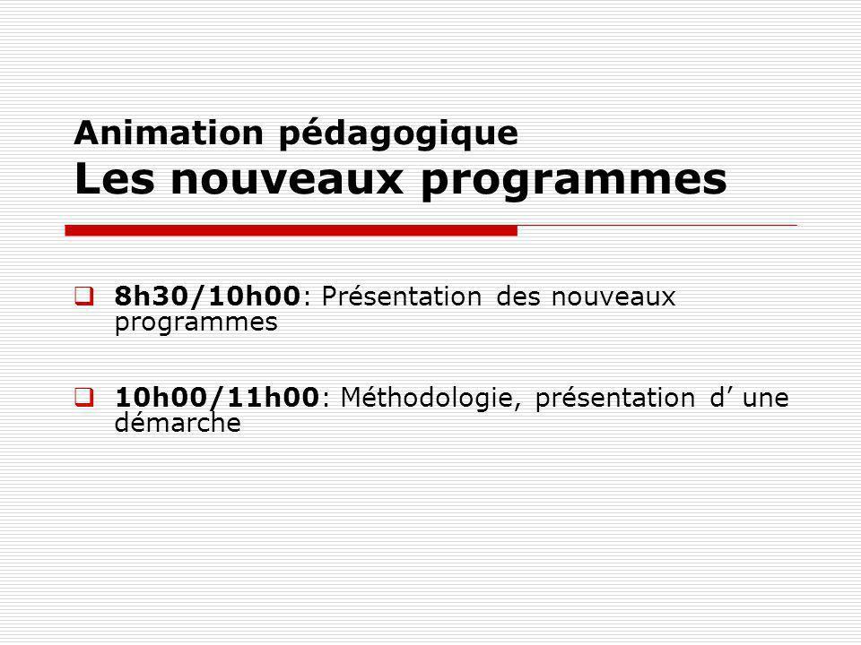 Animation pédagogique Les nouveaux programmes