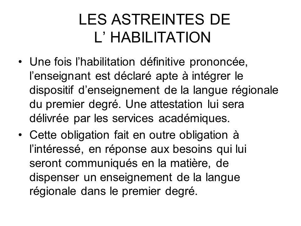 LES ASTREINTES DE L' HABILITATION