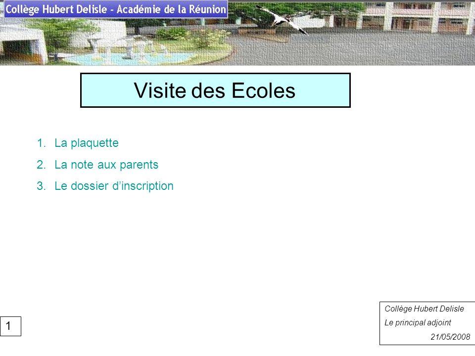 Visite des Ecoles Collège Hubert Delisle Rentrée 2007 La plaquette