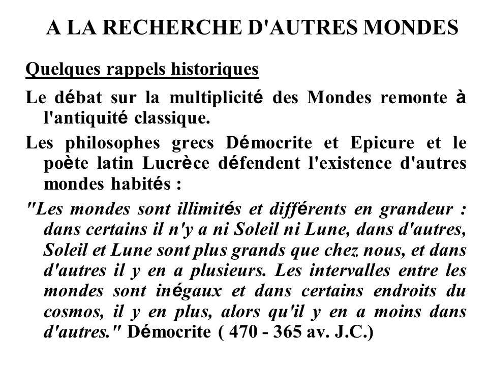 A LA RECHERCHE D AUTRES MONDES