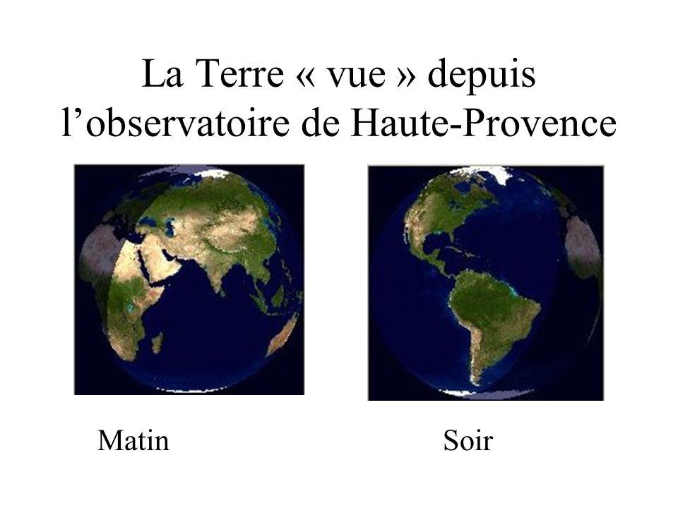 La Terre « vue » depuis l'observatoire de Haute-Provence