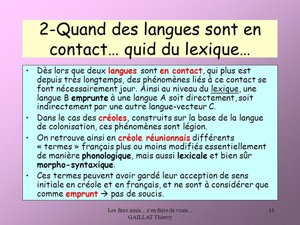 2-Quand des langues sont en contact… quid du lexique…