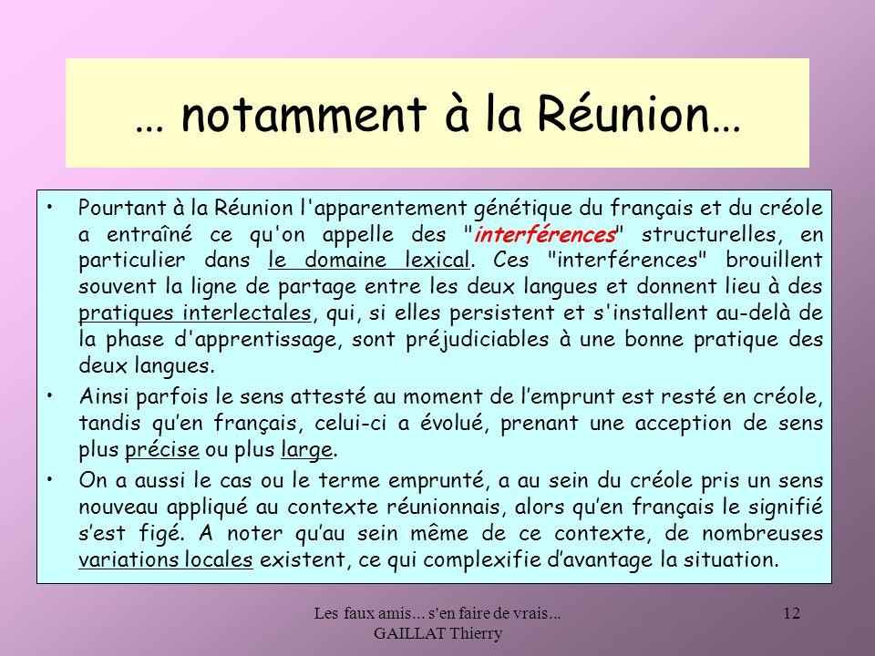 … notamment à la Réunion…