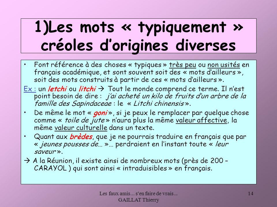 1)Les mots « typiquement » créoles d'origines diverses