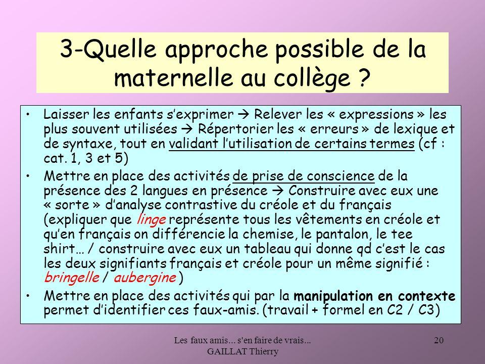 3-Quelle approche possible de la maternelle au collège