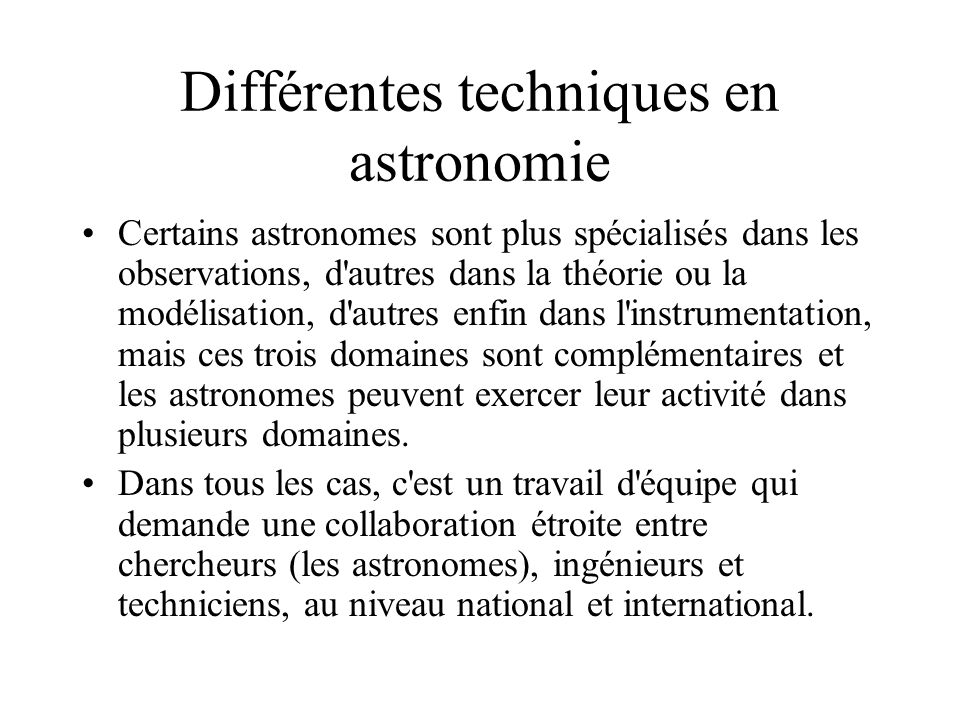 Différentes techniques en astronomie