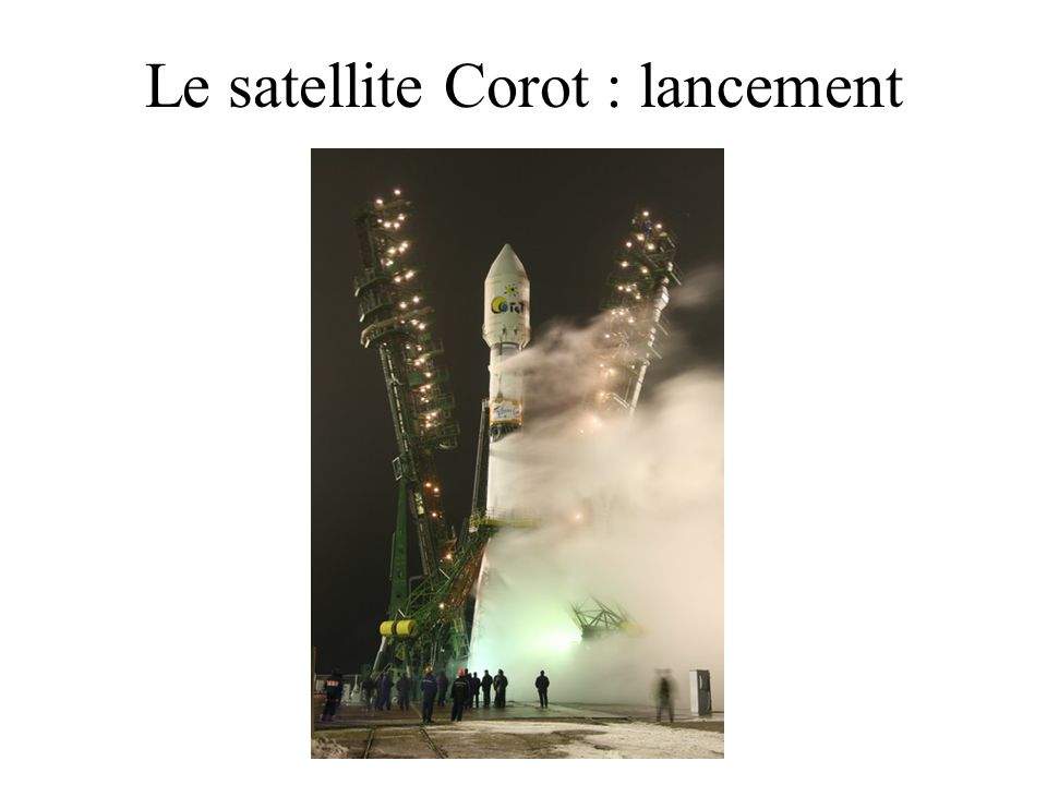 Le satellite Corot : lancement