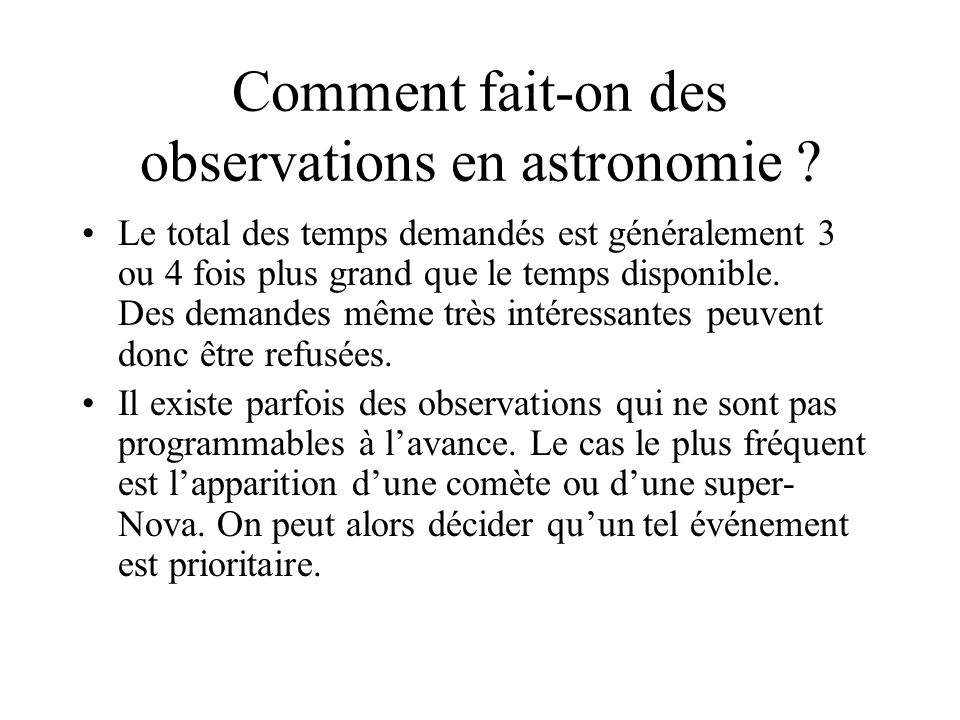 Comment fait-on des observations en astronomie