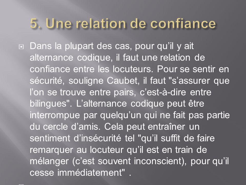 5. Une relation de confiance