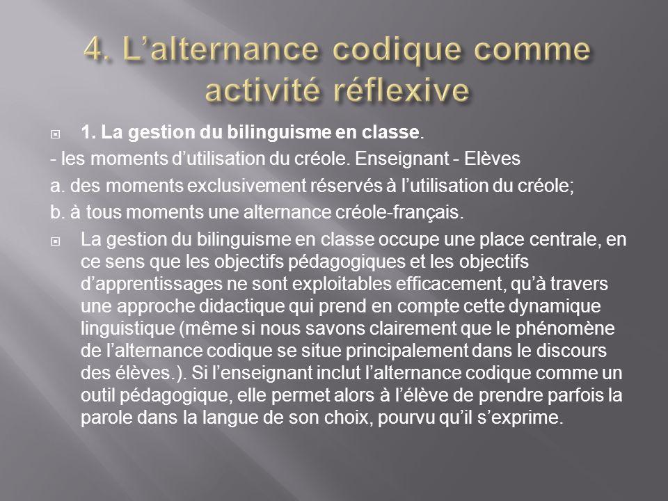 4. L'alternance codique comme activité réflexive