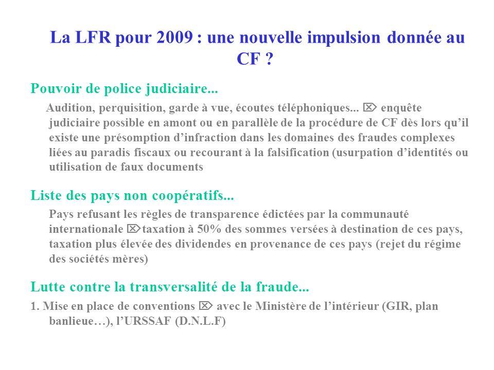 La LFR pour 2009 : une nouvelle impulsion donnée au CF