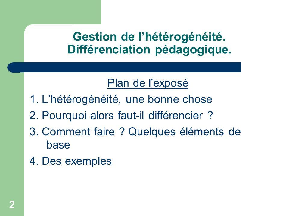 Gestion de l'hétérogénéité. Différenciation pédagogique.