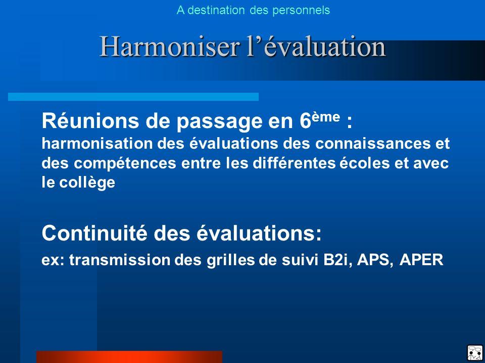 Harmoniser l'évaluation
