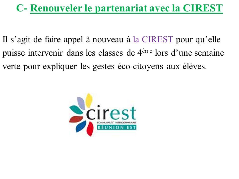 C- Renouveler le partenariat avec la CIREST