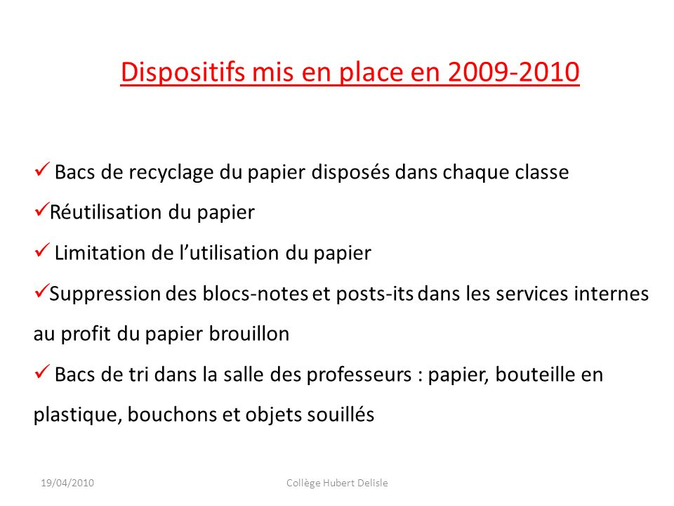 Dispositifs mis en place en 2009-2010