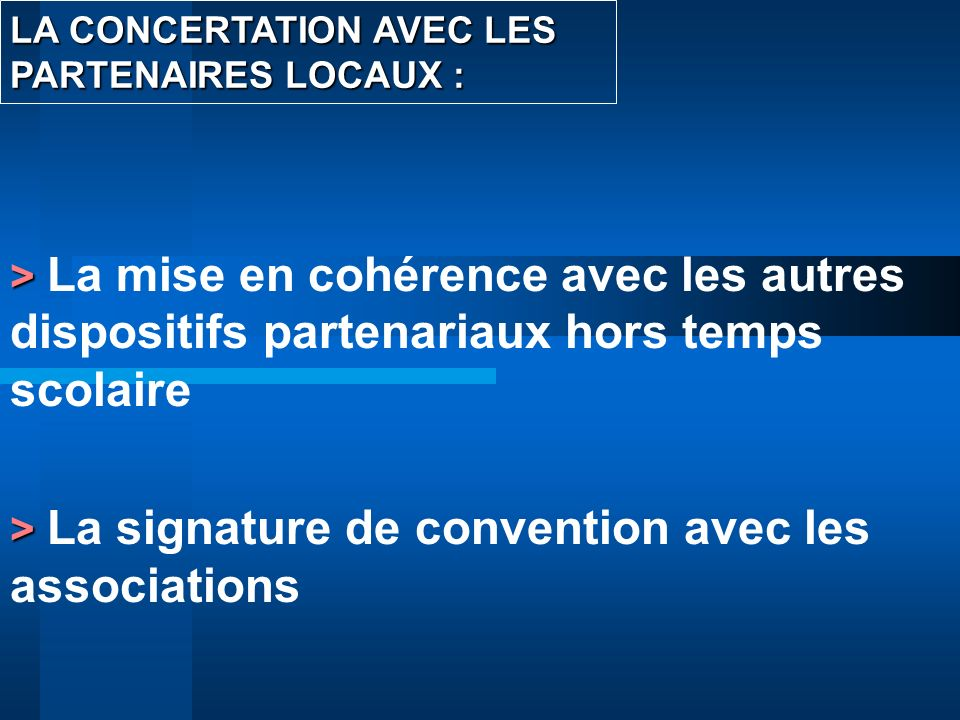 > La signature de convention avec les associations